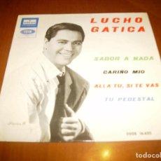 Discos de vinilo: EP : LUCHO GATICA : SABOR A NADA + 3 ED SPAIN EX. Lote 103865239