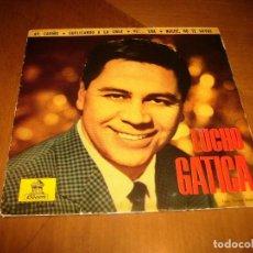 Discos de vinilo: EP : LUCHO GATICA : AY CARIÑO + 3 ED SPAIN EX. Lote 103865427