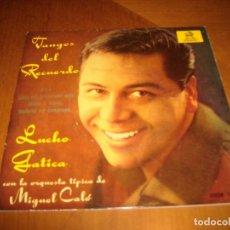 Discos de vinilo: EP : LUCHO GATICA : TANGOS DEL RECUERDO + 3 EX. Lote 103870507
