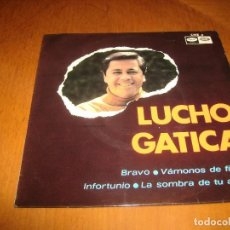 Discos de vinilo: EP : LUCHO GATICA : BRAVO + 3 EX. Lote 103870651
