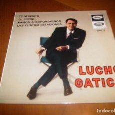 Discos de vinilo: EP : LUCHO GATICA : TE NECESITO + 3 EX. Lote 103870803