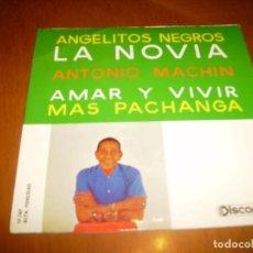 Discos de vinilo: EP : ANTONIO MACHIN : ANGELITOS NEGROS + 3 EX. Lote 103871487