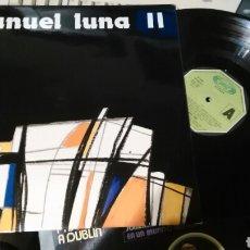 Discos de vinilo: MANUEL LUNA LP II 1980.EN PERFECTO ESTADO. Lote 103872791