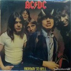Discos de vinilo: AC-DC (ACDC). HIGHWAY TO HELL. HISPAVOX, SPAIN PRIMERA EDICIÓN 1979 LP ORIGINAL S 90.178 BUEN ESTADO. Lote 103877399
