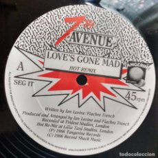 Discos de vinilo: 7TH AVENUE – LOVE'S GONE MAD (HOT RE-MIX). EDICION UK. Lote 103881591