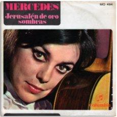 Discos de vinilo: MERCEDES - JERUSALÉN DE ORO / SOMBRAS. Lote 103881971