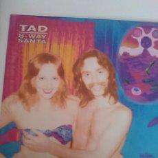 Discos de vinilo: TAD - 8-WAY SANTA - EDICIÓN ORIGINAL ALEMANA - COMO NUEVO.. Lote 103882459