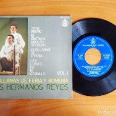 Discos de vinilo: SINGLE VINILO 'SEVILLANAS DE FERIA Y ROMERIA VOL 1 - LOS HERMANOS REYES'.. Lote 103884119