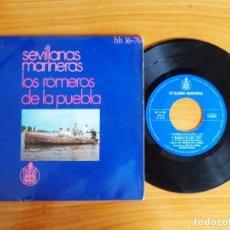 Discos de vinilo: SINGLE VINILO 'SEVILLANAS MARINERAS - LOS ROMEROS DE LA PUEBLA'.. Lote 103884195