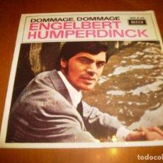 Discos de vinilo: EP : ENGELBERT HUMPERDINCK : DOMMAGE DOMMAGE : ED SPAIN 1967 EX. Lote 103884427