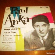 Discos de vinilo: EP : PAUL ANKA : AMOR LOCO + 3 ED SPAIN 1959 EX. Lote 103884651