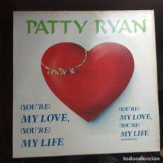 Discos de vinilo: PATTY RYAN - YOU'RE MY LOVE. Lote 103885131