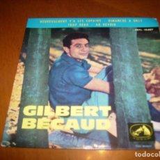 Discos de vinilo: EP : GILBERT BECAUD : HEUREUSEMENT Y'A LES COPAINS + 3 SPAIN 1963. Lote 103885167