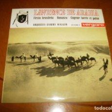 Discos de vinilo: EP : LAWRENCE DE ARABIA : SPAIN VERGARA EX. Lote 103885815
