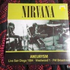 Discos de vinilo: NIRVANA – ANEURYSM - LIVE SAN DIEGO 1994 · WESTWOOD 1 · FM BROADCAST. Lote 103886839