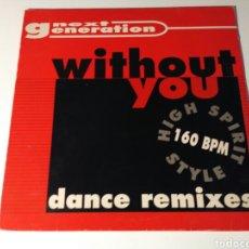 Discos de vinilo: NEXT GENERATION - WITHOUT YOU. Lote 103887154