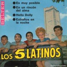 Discos de vinilo: 5 LATINOS, LOS, EP, ES MUY POSIBLE + 3, AÑO 1966. Lote 103907779