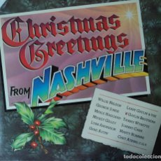 Discos de vinilo: CHRISTMAS GREETINGS - FROM NASHVILLE - VARIOS COUNTRY - EDICIÓN DE 1984 DE USA. Lote 103908167