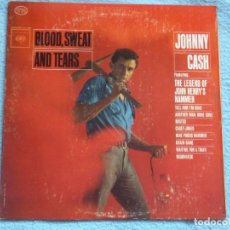 Discos de vinilo: JOHNNY CASH,BLOOD SWEAT AND TEARS EDICION USA. Lote 103912967