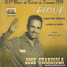 Discos de vinilo: JOSE GUARDIOLA, PIOVE, CANTA EN CATALAN, EP REGAL, FESTIVAL SANREMO 1959. Lote 103934655
