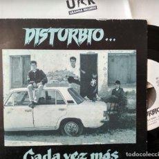 Discos de vinilo: DISTURBIO - CADA VEZ MAS. SINGLE PROMOCIONAL (UNA SOLA CARA) 1992 . Lote 103936447
