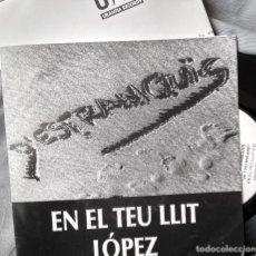 Discos de vinilo: D'ESTRANQUIS - EN EL TEU LLIT. PROMO SINGLE - AÑO 1991. Lote 103937347