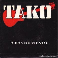 Discos de vinilo: TAKO - A RAS DE VIENTO. SINGLE 1991. Lote 103939043