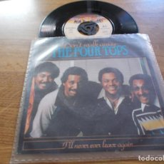 Discos de vinilo: THE FOUR TOPS. DON´T WALK AWAY. I´LL NEVER EVER LEAVE AGAIN.. Lote 103943243