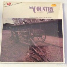 Discos de vinilo: BIG COUNTRY, VOLUMEN 10. 16 CANCIONES NÚMERO 1 DE LOS AÑOS 60. COUNTRY. Lote 103950772