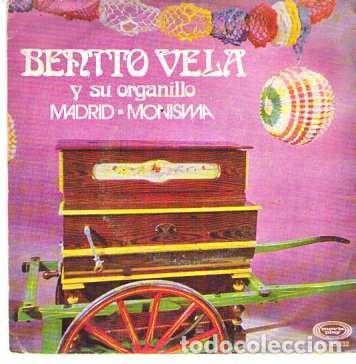 DISCOS (BENITO VELA Y SU ORGANILLO) (Música - Discos - Singles Vinilo - Otros estilos)