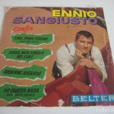 Discos de vinilo: ENNIO SANGIUSTO - UNO PARA TODAS + 3. Lote 191216968