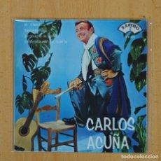 Discos de vinilo: CARLOS ACUÑA - EL REY DEL TANGO - EL CHOCLO + 3 - EP. Lote 103975282