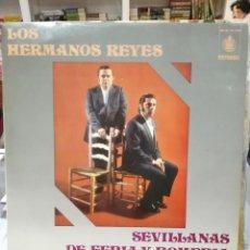 Discos de vinilo: LOS HERMANOS REYES - DE FERIA Y ROMERÍA - SEVILLANAS -.LP. DEL SELLO HISPAVOX DE 1972. Lote 103977399