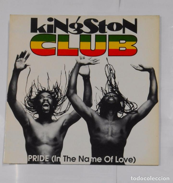 KINGSTON CLUB. PRIDE (IN THE NAME OF LOVE). TDKDA8 (Música - Discos de Vinilo - Maxi Singles - Disco y Dance)
