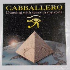 Discos de vinilo: CABALLERO. - DANCING WITH TEARS IN MY EYES - MAXI SINGLE. TDKDA8. Lote 103981519