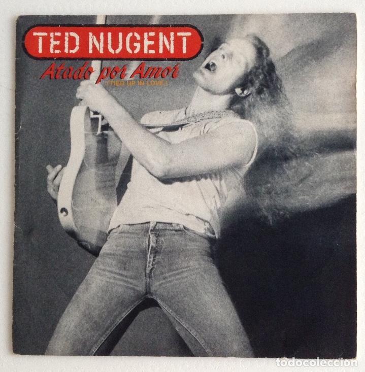 TED NUGENT ATADO POR AMOR (Música - Discos - Singles Vinilo - Heavy - Metal)