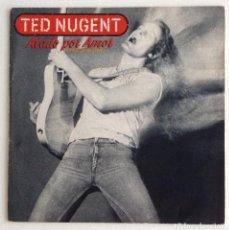 Discos de vinilo: TED NUGENT ATADO POR AMOR. Lote 103991159