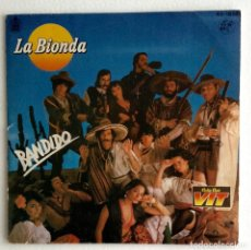 Discos de vinilo: LA BIONDA BANDIDO COLA CAO VIT PROPAGANDA. Lote 103992299