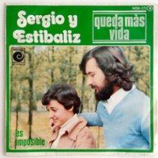 Discos de vinilo: SERGIO Y ESTIBALIZ QUEDA MÁS VIDA. Lote 103992499