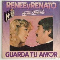 Discos de vinilo: RENEE Y RENATO GUARDA TU AMOR. Lote 103992699