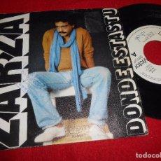 Discos de vinilo: ZARZA DONDE ESTAS TU/DEJAME QUE ME VAYA SINGLE 7'' 1977 PROMO RCA. Lote 104020671