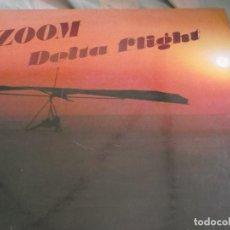 Discos de vinilo: ZOOM- DELTA FLIGHT. Lote 104030971