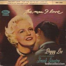 Discos de vinilo: EP-PEGGY LEE THE MAN I LOVE CAPITOL 1-864 SPAIN 1958. Lote 104031707