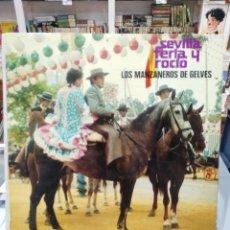 Discos de vinilo: LOS MANZANEROS DE GELVES - SEVILLA, FERIA Y ROCÍO - SEVILLANAS - LP. DEL SELLO BELTER DE 1973. Lote 104032259