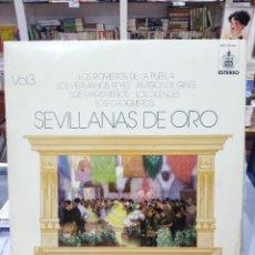 Discos de vinilo: SEVILLANAS DE ORO, VOL. 3 - LOS CHOQUEROS, ROMEROS DE LA PUEBLA, ... - LP. DEL SELLO HISPAVOX 1973. Lote 104032755