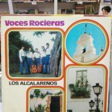 Discos de vinilo: VOCES ROCIERAS, LOS ALCALAREÑOS - SEVILLANAS - LP. DEL SELLO BELTER DE 1972. Lote 104032959