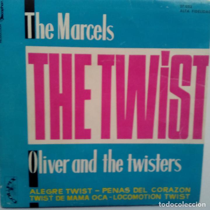 THE MARCELS - OLIVER AND THE TWISTERS- TWIST + 3- SPAIN EP 1961 - EXC. ESTADO. (Música - Discos de Vinilo - EPs - Pop - Rock Internacional de los 50 y 60)