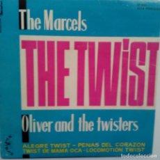 Discos de vinilo: THE MARCELS - OLIVER AND THE TWISTERS- TWIST + 3- SPAIN EP 1961 - EXC. ESTADO.. Lote 104041043