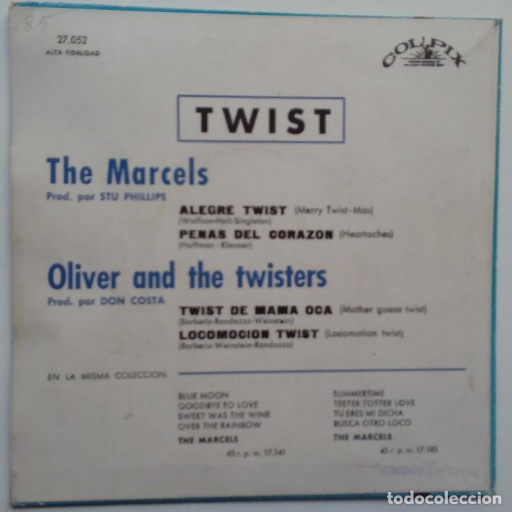 Discos de vinilo: THE MARCELS - OLIVER AND THE TWISTERS- TWIST + 3- SPAIN EP 1961 - EXC. ESTADO. - Foto 2 - 104041043