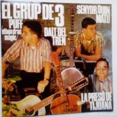 Discos de vinilo: EL GRUP DE 3- DALT DEL TREN- EP 1967 - EXC. ESTADO... Lote 104061483